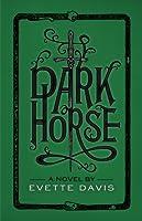 Dark Horse (Dark Horse Trilogy #2)