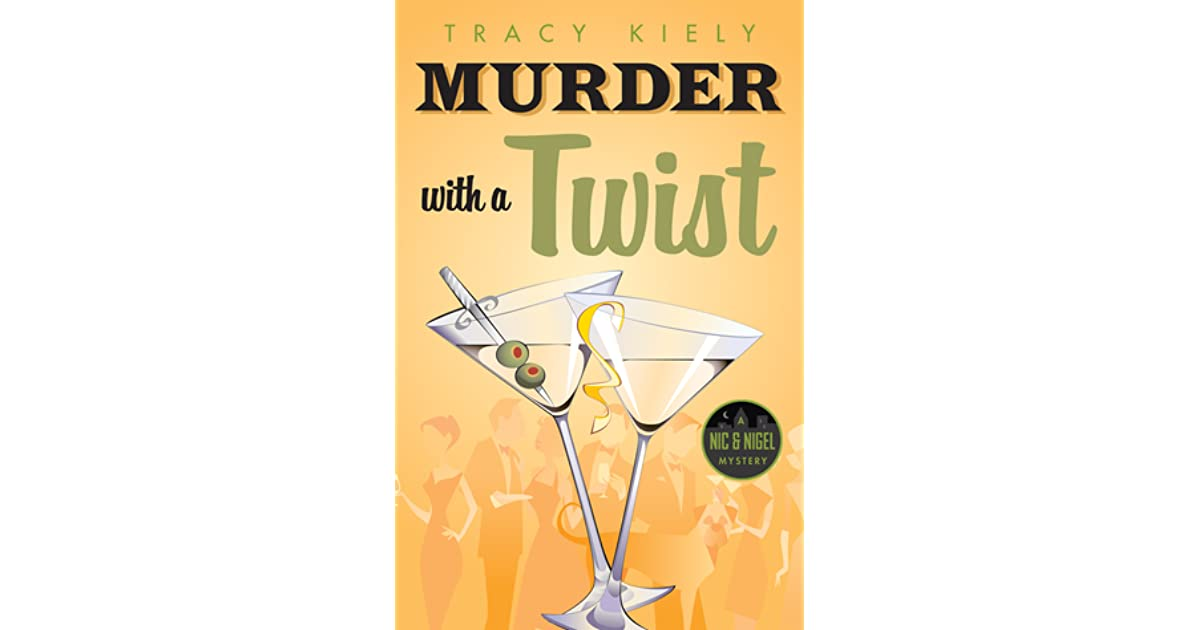 Murder By Martini With a Twist