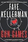 Gun Games (Peter Decker/Rina Lazarus, #20)