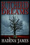Butchered Dreams (Dreams and Reality #6)