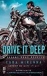 Drive It Deep (Desert Dogs, #0.5)