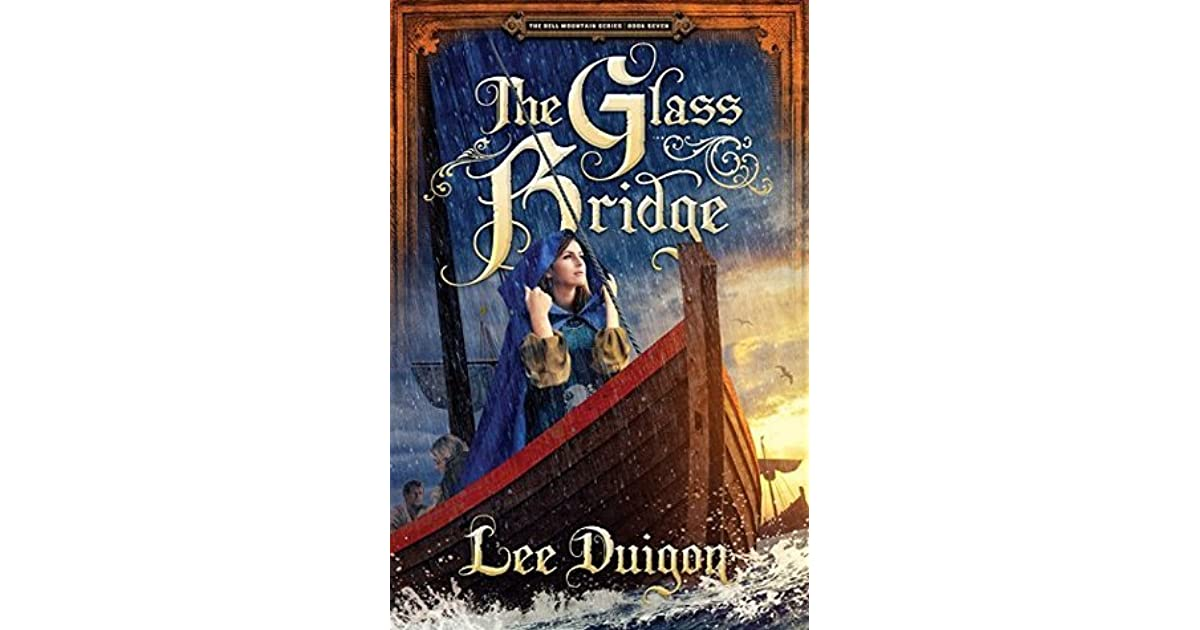 The Glass Bridge (Bell Mountain, #7) by Lee Duigon