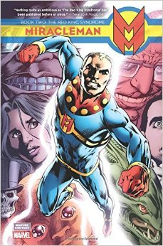 Miracleman, Book Two: The Red King Syndrome