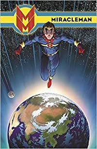 Miracleman, Book Three: Olympus
