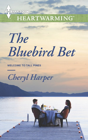 The Bluebird Bet (Welcome to Tall Pines #2)