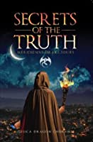 Secrets of the Truth (Meridienne Drake Series)