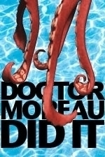 Doctor Moreau Did It
