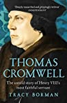 Thomas Cromwell by Tracy Borman