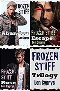 Frozen Stiff Trilogy: Abandon, Escape and Ruse
