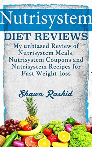Nutrisystem Diet Reviews - My unbiased Review of Nutrisystem Meals, Nutrisystem Coupons and Nutrisystem Recipes for Fast Weight-loss: Nutrisystem Diet ... - My unbiased Review of Nutrisystem Meals
