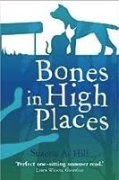 Bones in High Places