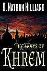 The Ways of Khrem