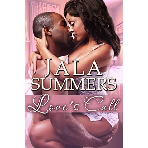 Loves Call By Jala Summers