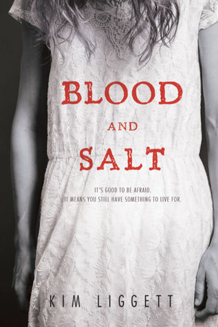 Blood and Salt by Kim Liggett