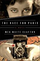 The Race for Paris: A Novel