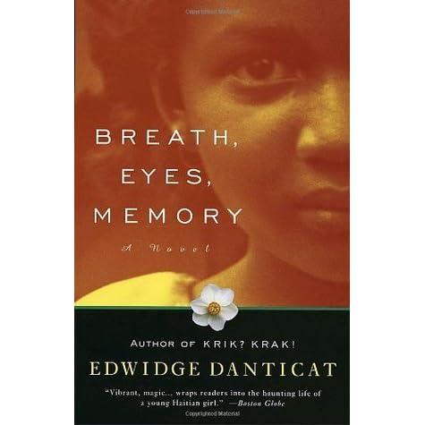 breath eyes memory by edwidge danticat