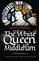 The White Queen of Middleham