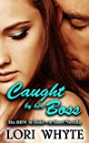 Caught by her Boss (His BBW to Hold, #1)