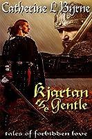 Kjartan the Gentle (Tales of Forbidden Love from the Danelaw Book 3)