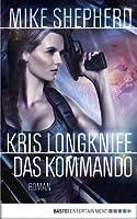 Das Kommando (Kris Longknife #4)