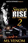Read Sinceres Rise Out The Hood Ii By Ms Venom
