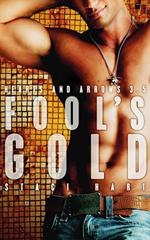 Fool's Gold (Hearts and Arrows, #3.5)