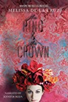 The Ring and the Crown (The Ring and the Crown, #1)