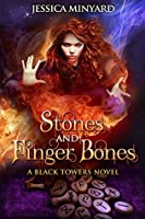 Stones and Finger Bones (The Black Towers Book 1)