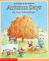 Let's Look At The Seasons: Autumn Days