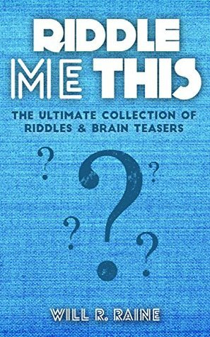 Riddle-Me-This-The-Ultimate-Collection-Of-Riddles-Brain-Teasers