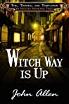 Witch Way Is Up (Toil, Trouble and Temptation, #3)
