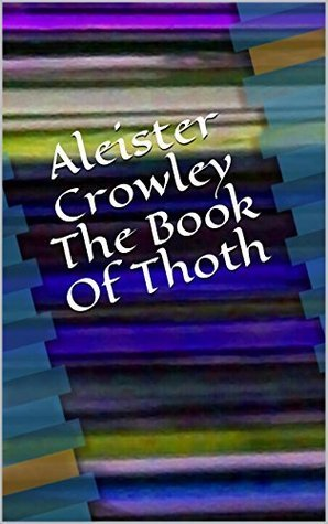 Aleister Crowley - The book of Thoth