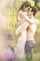 Ready or Not (The Ready Series) (Volume 4)