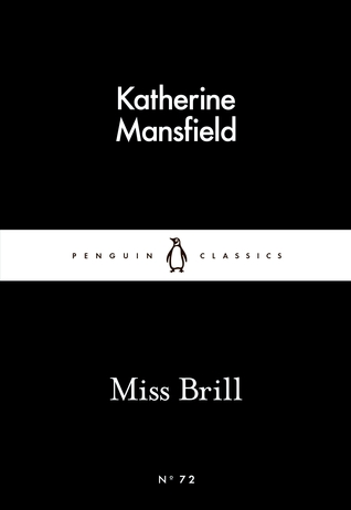 Miss Brill (Penguin Little Black Classics, #72)