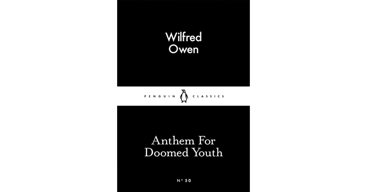 message of anthem for doomed youth The ironic dimensions anthem for doomed youth english literature owen's anthem for doomed youth and youth further enhances the message that the.