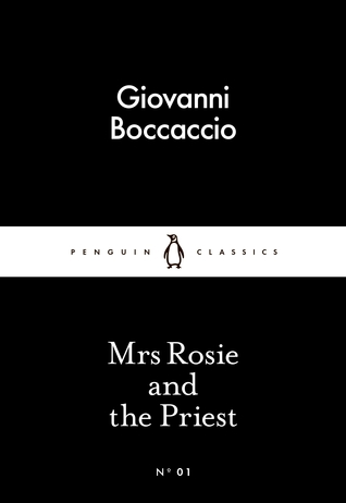 Mrs Rosie and the Priest by Giovanni Boccaccio