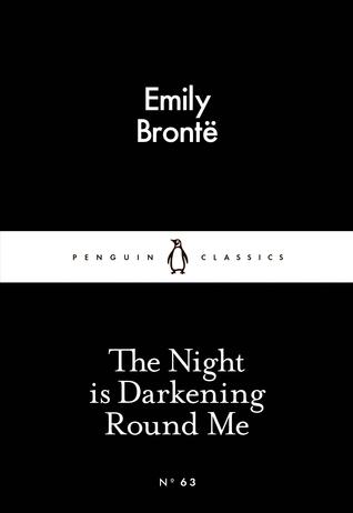 The Night is Darkening Round Me by Emily Brontë