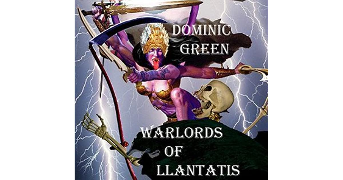 Warlords of Llantatis by Dominic Green