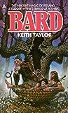 Bard by Keith John Taylor