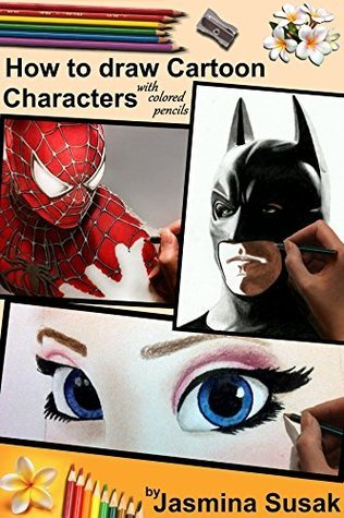 How to Draw Cartoon Characters with Colored Pencils