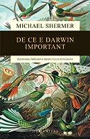 De ce e Darwin important: pledoarie impotriva proiectului inteligent