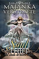 The Soul Thief (The Angel of Death Series Book 1)