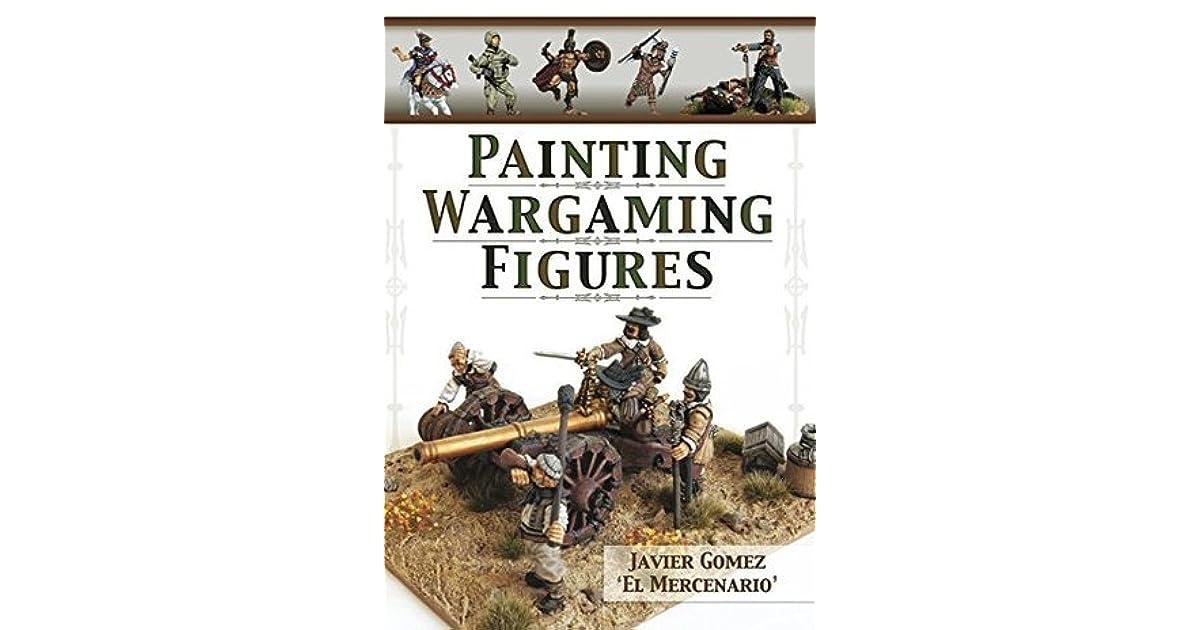 painting wargaming figures javier gomez valero