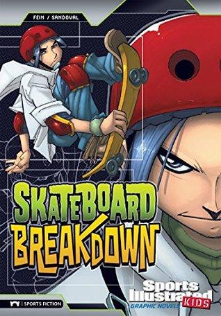 Skateboard Breakdown (Sports Illustrated Kids Graphic Novels)