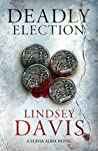 Deadly Election (Flavia Albia Mystery, #3)