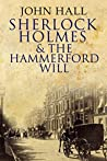 Sherlock Holmes and the Hammerford Will