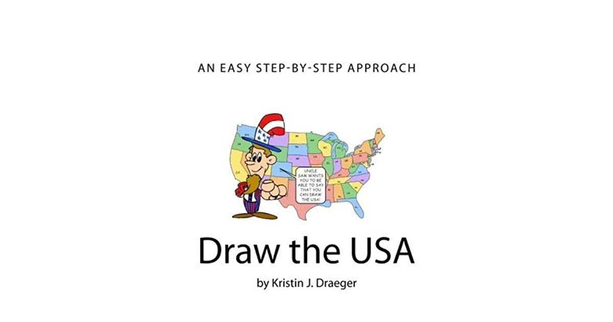 Draw the USA by Kristin J  Draeger