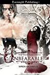Unbearable (The SnowRose #1)