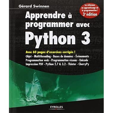 APPRENDRE À PROGRAMMER AVEC PYTHON 3 by Gérard Swinnen