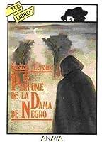 Le Parfum De La Dame En Noir By Gaston Leroux